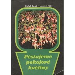 Bureš, O., Kočí, A.: Pěstujeme pokojové květiny