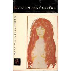 Nexo, M. A.: Ditta, dcera člověka
