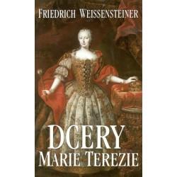 Weissensteiner, F.: Dcery Marie Terezie