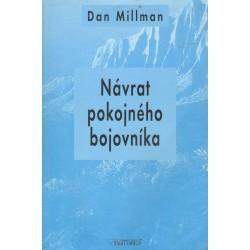 Millman, D.: Návrat pokojného bojovníka