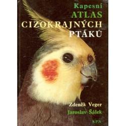 Veger, Z., Šálek, J.: Kapesní atlas cizokrajných ptáků