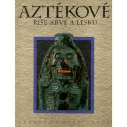 Aztékové říše krve a lesku