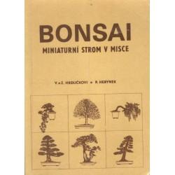 Hrdličkovi, V. a Z., Herynek, P.: Bonsai miniaturní strom v misce