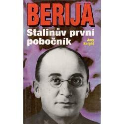 Knight, A.: Berija - Stalinův první pobočník