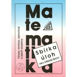Kol.: Matematika Sbírka úloh pro střední školy