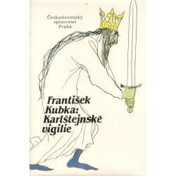 Kubka, F.: Karlštejnské vigilie