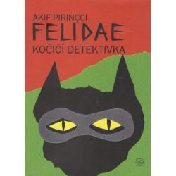 Pirincci, A.: Felidae - kočičí detektivka