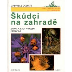 Colditz, G.: Škůdci na zahradě