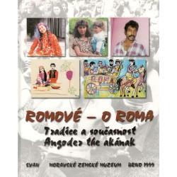 Romové - O Roma Tradice a současnost
