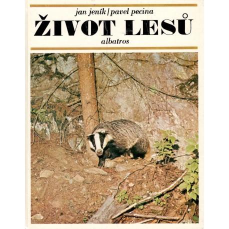 Jeník, J., Pecina, P.: Život lesů