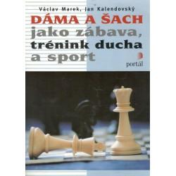 Kalendovský, J., Marek, V.: Dáma a šachy