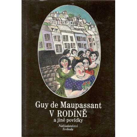 Maupassant, G.: V rodině a jiné povídky