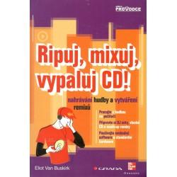Ripuj, mixuj, vypaluj CD