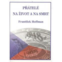 Hoffman, F.: Přátelé na život a smrt