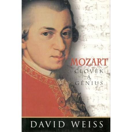 Weis, D.: Mozart - člověk a génius