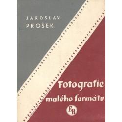 Prošek, J.: Fotografie malého formátu