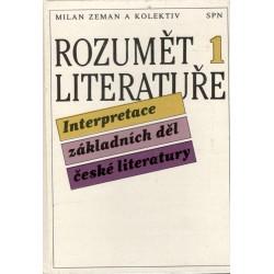 Kol.: Rozumět literatuře 1