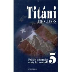 Jakes, J.: Titáni