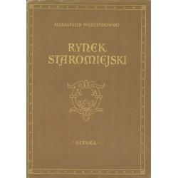 Wojciechowski, A.: Rynek staromiejski