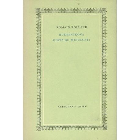 Rolland, R.: Hudebníková cesta do minulosti