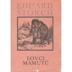 Štorch, E.: Lovci mamutů