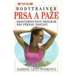 Letuwniková, S.: Bodytrainer Prsa a paže