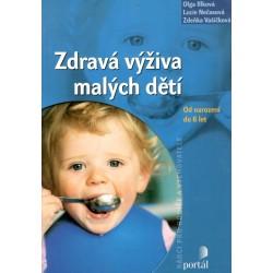 Kol.: Zdravá výživa malých dětí