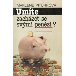 Piturrová, M.: Umíte zacházet se svými penězi
