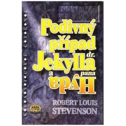 Stevenson, R. L.: Podivný případ dr. Jekylla a pana Hyda