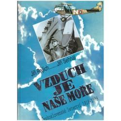 Railich, J. a Sehnal, J.: Vzduch je naše moře. Československé letectví 1918-1939