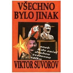 Suvorov, V.: Všechno bylo jinak