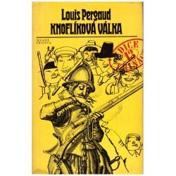 Pergaud, L.: Knoflíková válka