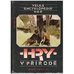 Zapletal, M.: Velká encyklopedie her. Hry v přírodě