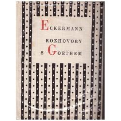 Eckermann, J. P.: Hovory s Goethem