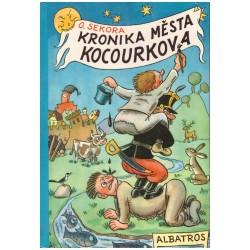 Sekora, O.: Kronika města Kocourkova