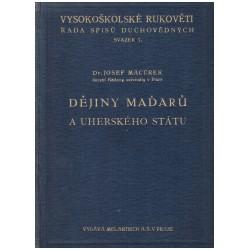 Macůrek, J.: Dějiny Maďarů a Uherského státu
