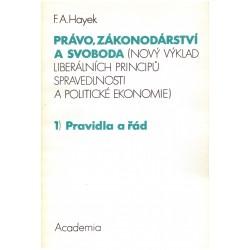 Hayek, F. A.: Právo zákonodárství a svoboda (1.-3.)