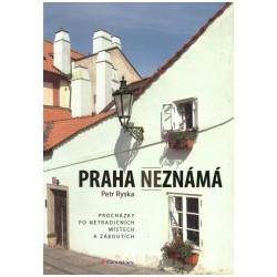 Ryska, P.: Praha neznámá