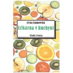 Gumowská, I.: Lékárna v kuchyni
