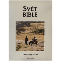 Rogerson, J.: Svět Bible (kulturní atlas)