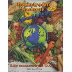 Kalenuk, R.: Mezinárodní kuchyně. Vybrané lahůdky