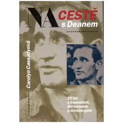 Cassadyová, C.: na cestě s Deanem