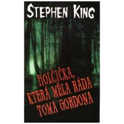 King, S.: Holčička, která měla ráda Toma Gordona