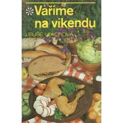 Vlachová, L.: Vaříme na víkend