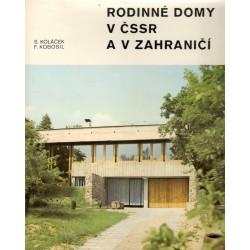 Koláček, S., Kobosil, F.: Rodinné domy v ČSSR a v zahraničí