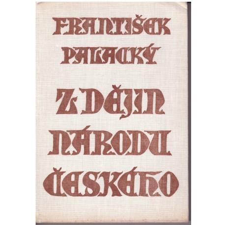 Palacký, F.: Z dějin národu českého