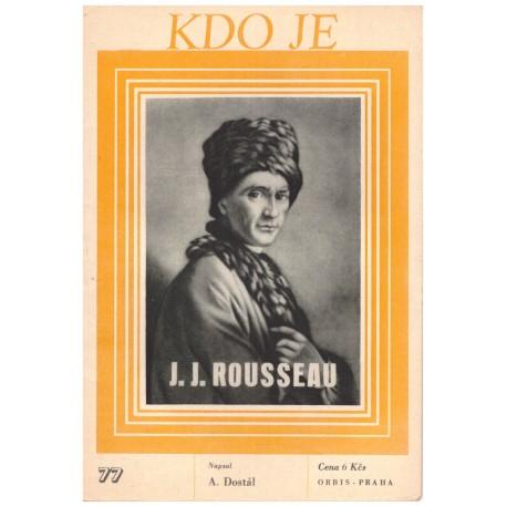 Dostál, A.: Kdo je J. J. Rousseau