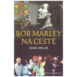 Miller, M.: Bob Marley na cestě
