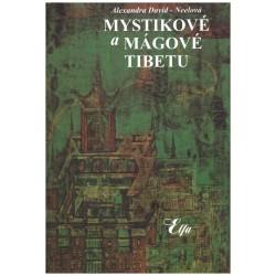 Neelová-David, A.: Mystikové a mágové Tibetu