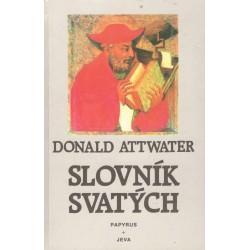 Attwater, D.: Slovník svatých
